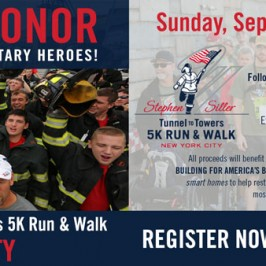 On 9/11, Remembering, Honoring, Preparing for the Tunnel2Towers Fundraising Run/Walk